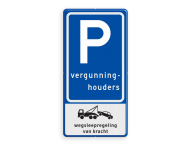 Verkeersbord RVV E09 Parkeerplaats vergunninghouders met wegsleepregeling