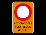 Verkeersbord - C3 + Uitgezonderd plaatselijk verkeer