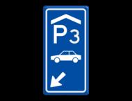 Parkeerroutebord E8 auto overdekt met aanpasbare nummer en pijl pijl