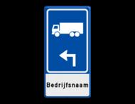 Parkeerroutebord E8c vrachtwagens met pijl en bedrijfsnaam