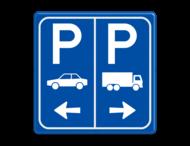 Parkeerbord E8+E8c auto en vrachtwagen met pijl