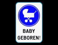 Verkeersbord - Baby geboren