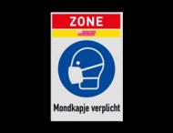 Zonebord Mondkapje/masker dragen verplicht