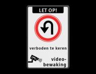 Verkeersbord F07 verboden te keren + videobewaking