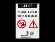 Informatiebord - Geen alcohol en drugs toegestaan + buurtpreventie