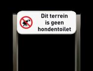 Informatiebord - Geen hondentoilet - Luxe staanders