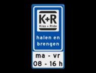 Verkeerbord RVV L52 KISS & RIDE - halen en brengen met tekst