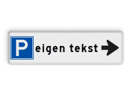Parkeerroutebord met pijl - parkeren + eigen tekst