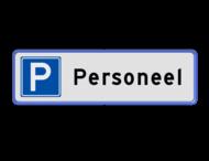 Parkeerplaatsbord Parkeren Personeel