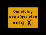 Omleidingsbord - weg afgesloten - Werk in uitvoering, volg route
