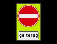 Verkeersbord RVV C02OB705f- Eenrichtingsweg gevaar, ga terug - fluor achtergrond