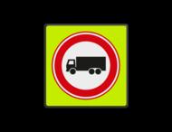 Verkeersbord RVV C07f - Gesloten voor vrachtverkeer - fluor achtergrond