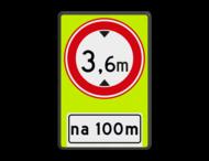 Verkeersbord RVV C19OB401f - Gesloten voor te hoge voertuigen + afstand - fluor achtergrond - BT25a