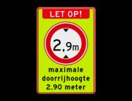 Verkeersbord RVV C19f - Gesloten voor te hoge voertuigen met tekst - fluor achtergrond - BT25a