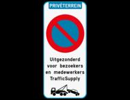 Parkeerverbod Privéterrein - E1 - Wegsleepregeling - eigen tekst