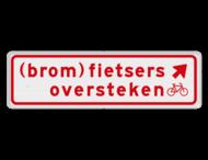 Verkeersbord RVV BW08rb 700x200mm - (brom)fietsers oversteken