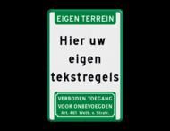 Tekstbord EIGEN TERREIN met banner en pictogram