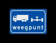 Verkeersbord RVV L201 - Weegpunt voor vrachtwagens