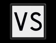 'VS'-bord - RS 322 - Reflecterend