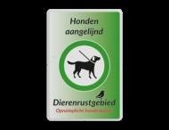 Informatiebord - Honden aan de lijn - Rustgebied