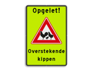 Verkeersbord - waarschuwing overstekende kippen