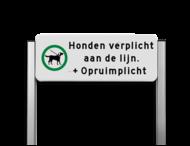 Verkeersbord unit type TS - hondenuitlaatplaats aangelijnd - Opruimen graag!