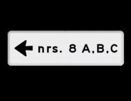Verwijsbord huisnummers met pijl - 1 regelig