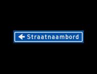 Straatnaambord KOKER 900x150mm - max. 16 karakters - met pijl NEN1772