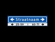 Straatnaambord KOKER 800x200mm - max. 14 karakters - huisnummers en pijlen links/rechts - NEN1772