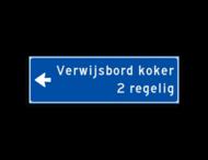 Verwijsbord KOKER Blauw/wit - pijl links, 2 regelig - Klasse 3 reflecterend