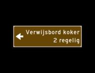 Verwijsbord KOKER Bruin/wit - pijl links, 2 regelig - Klasse 3 reflecterend
