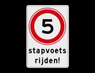 Verkeersbord A01-5 snelheid - stapvoets rijden - BT13a