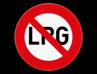 Verbodsbord - Verboden toegang voor voertuigen op LPG