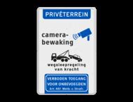 Verkeersbord priveterrein camerabewaking + wegsleepregeling + verboden toegang
