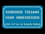 Informatiebord verboden toegang voor onbevoegden art. 3.67