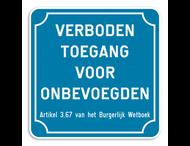 Informatiebord - Verboden toegang voor onbevoegden - 225x225mm