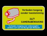 Camerabewaking - Eigen tekst - Verboden toegang