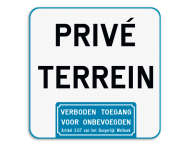 Informatiebord - Privé terrein - Verboden toegang art. 3.67