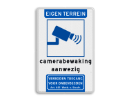 Verkeersbord eigen terrein camerabewaking + wegsleepregeling + verboden toegang