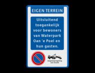 Informatiebord - EIGEN TERREIN - met eigen tekst + E01 parkeerverbod - wegsleepregeling