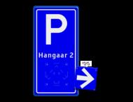 Bewegwijzering parkeerplaats + tekst | BW201 + los pijlbord