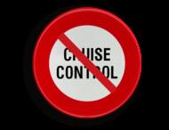 Verkeersbord België C48 - Vanaf het verkeersbord tot het volgend kruispunt, verbod de cruise control of kruissnelheidsregelaar te gebruiken.