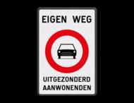 Verbodsbord België C05 - EIGEN WEG + eigen tekst