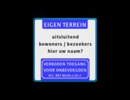 Tekstbord 400x400mm eigen terrein - eigen tekst - verboden toegang 461