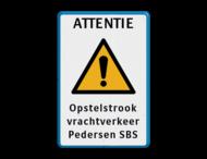 Verkeersbord - ATTENTIE + eigen tekst