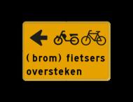Tekstbord - (brom)fietsers oversteken - Werk in uitvoering