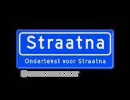 Straatnaambord 08 karakters 500x200 mm + ondertekst NEN 1772