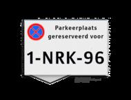Parkeerplaatsbord VLAK 300x200x2mm - Gereserveerd + kenteken