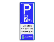 Verkeersbord parkeren elektrische voertuigen + accu vol? - BE04f