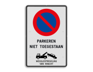 Verbodsbord België Parkeerverbod + Wegsleepregeling
